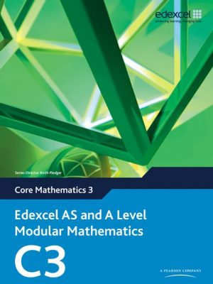 Edexcel AS and A Level Modular Mathematics Core Mathematics 3 C3 2008 spec
