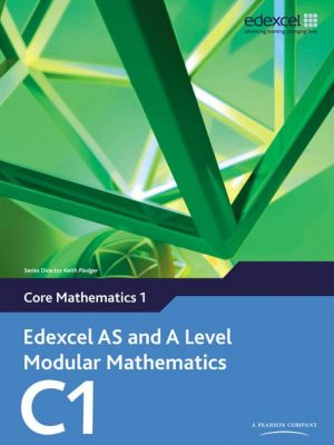 Edexcel AS and A Level Modular Mathematics Core Mathematics 1 C1 2008 spec